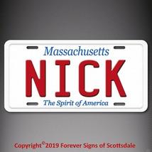 Nick Massachusetts Name License Plate Aluminum Vanity Tag - $16.82