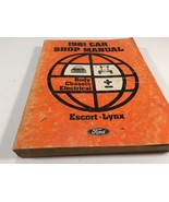 1981 Ford Car Shop Manual Body Chassis Electrical Escort Lynx - $14.99