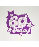 60 Today Birthday Cake Topper Customisable Personalised Sign 60th - $6.44