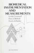 Biomedical Instrumentation And Measurements (2nd Edition) Cromwell - $8.89