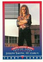 Joseph Smyth, III (Curly) trading Card (Super Country Music) 1992 Tenny - $3.00