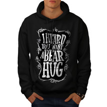 Heard You Bear Hug Funny Sweatshirt Hoody  Men Hoodie - $20.99+