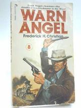 Warn Angel (Angel Series #8) [Paperback] [Jan 01, 1975] Christian, Frederick H.