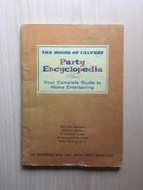 Vintage 1960 House of Calvert Party Encyclopedia- Recipes and Entertaining Book image 1