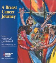 A Breast Cancer Journey: Your Personal Guidebook American Cancer Society - $42.57