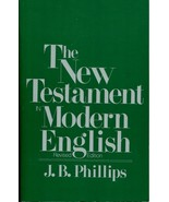 The New Testament in Modern English Revised Edition J B Phillips PB VG - $10.00