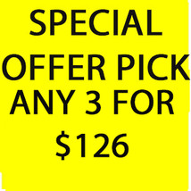MON-TUES DEAL PICK ANY 3 FOR $126 BEST OFFER DISCOUNT DEAL SPECIAL MAGICK  - $252.00