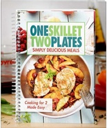 Cookbook One Skillet Two Plates Cooking 4 Two Made Easy Simply Delicious... - $13.88