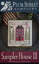 Sampler House III cross stitch chart Plum Stree... - $10.80