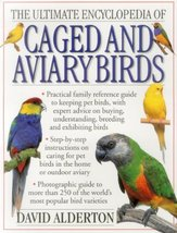 The Ultimate Encyclopedia Of Caged And Aviary Birds: Practical Family Re... - $11.55