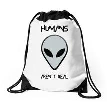 Humans Aren't Real Drawstring Bags - $31.00