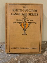 Vintage 1925 The Smith- McMurry Language Series 2nd Book  - $14.99