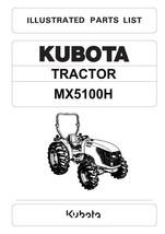 KUBOTA TRACTOR MX5100H ILLUSTRATED PARTS MANUAL REPRINTED COMB BOUND - $35.41