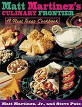 Matt Martinez's Culinary Frontier [Hardcover] Martinez, Matt - $23.22