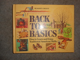 Back to Basics: How to Learn & Enjoy Traditional American Skills - $7.95