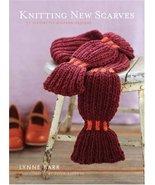 Knitting New Scarves: 27 Distinctly Modern Designs [Paperback] Barr, Lyn... - $5.69
