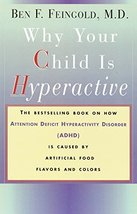 Why Your Child Is Hyperactive: The bestselling book on how ADHD is cause... - $4.70