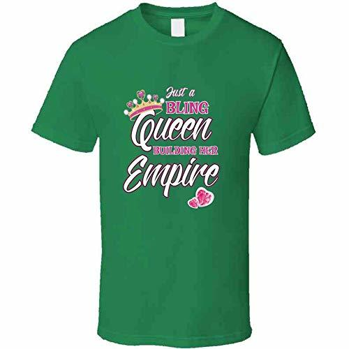 Tremendous Designs Just A Bling Queen Building Her Empire Jewelry T Shirt S Iris