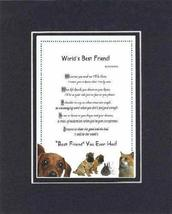 Touching and Heartfelt Poem for Friends - [World's Best Friend! ] on 11 x 14 CUS - $16.33