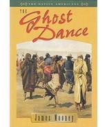 The Ghost Dance (Native American Series) Mooney, James - $8.90
