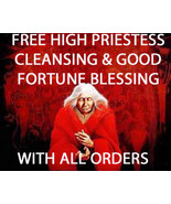 WED FREE W ORDERS HIGH PRIESTESS CLEANSING & GOOD FORTUNE BLESSING HIGH ... - $0.00