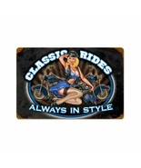 Classic Rides Always in Style Pin Up Girl Metal Sign - $29.95