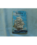 Vintage 1961 Lady Bird Book The Story Of Ships Series 601 - $7.94