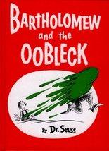 Bartholomew And The Oobleck (Turtleback School & Library Binding Edition) [Schoo