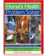 Horse's Health Problem Solver : Easy Access to Sound Veterinary Advice -... - $12.95