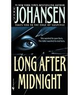 Long After Midnight By Iris Johansen - $4.35