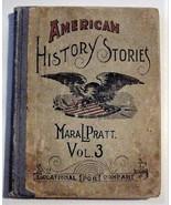 American History Stories, Vol 3 Rare Book 1890 by Mara L. Pratt - $59.00