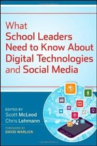 What School Leaders Need to Know About Digital Technologies and Social Media [Ha image 1