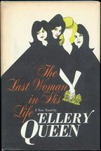 The Last Woman in His Life by Ellery Queen, Book Club Edition, Like New - $12.00