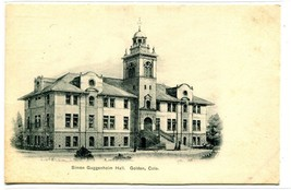 Simon Guggenheim Hall Golden Colorado 1907 postcard - $6.93