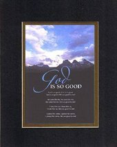 God is so Good. . . 8 x 10 Inches Biblical/Religious Verses set in Doubl... - $11.14