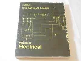 Ford 1973 Car Shop Manual Volume 3 Electrical 365-126-73C Paperback Book Pre-own - $13.36