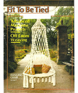 Fit To Be Tied - Advanced Macrame Projects - Off Loom Weaving - Hanging ... - $5.00
