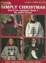 Simply Christmas Leisure Arts Craft Leaflet 1596 Sew Free Applique Book 7 - $9.99