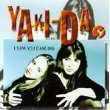 I Saw You Dancing / Rescue Me Tonight [Audio CD] Yaki Da