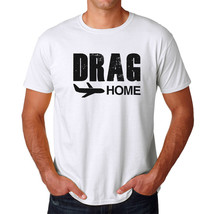 Tee Bangers Drag to Home Men's White T-shirt NEW Sizes S-2XL - $15.99