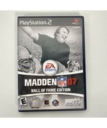 Madden NFL 07: Hall Of Fame Edition CIB Sony PlayStation 2 2006 W/Manual... - $14.01