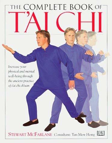 Complete Book of T'ai Chi McFarlane, Stewart
