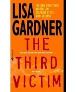 The Third Victim By Lisa Gardner - $4.35