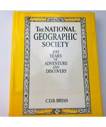 The National Geographic Society 100 Years of Adventure by Bryan C D B Ha... - $19.79