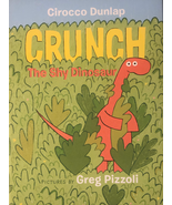 Crunch The Shy Dinosaur; Children's Book by Cirocco Dunlap - $9.99