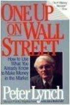 One Up On Wall Street Peter Lynch and John Rothchild image 1