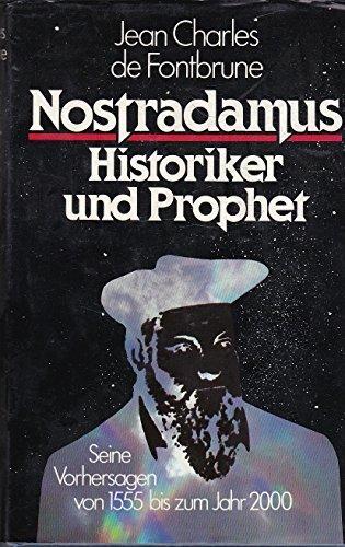 Nostradamus - Historiker und Prophet [Hardcover] Jean Charles de Fontbrune
