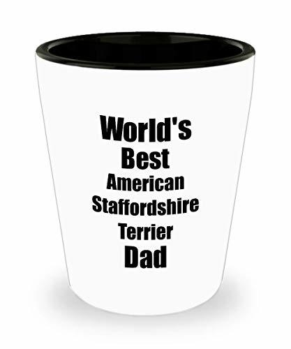 American Staffordshire Terrier Dad Shot Glass Worlds Best Dog Lover Funny Gift f - $10.86