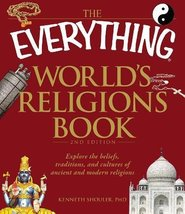 The Everything World's Religions Book: Explore the beliefs, traditions, ... - $2.31