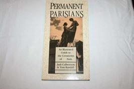 Permanent Parisians: An Illustrated Guide to the Cemeteries of Paris [Jun 01, 19